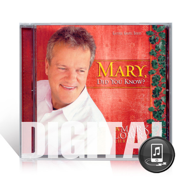 Mark Lowry: Mary Did You Know? A Mark Lowry Christmas - Digital