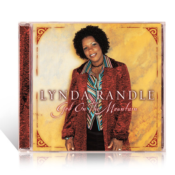 Lynda Randle: God On The Mountain CD