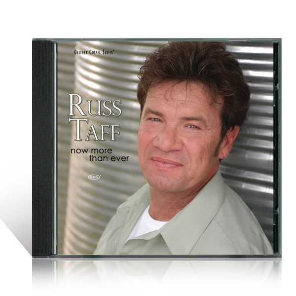 Russ Taff: Now More Than Ever CD