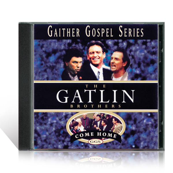 Gatlin Brothers: Come Home