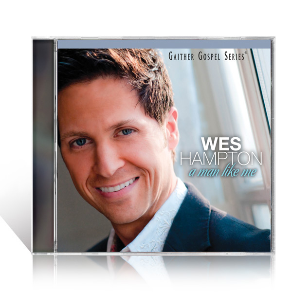Wes Hampton: A Man Like Me - CD