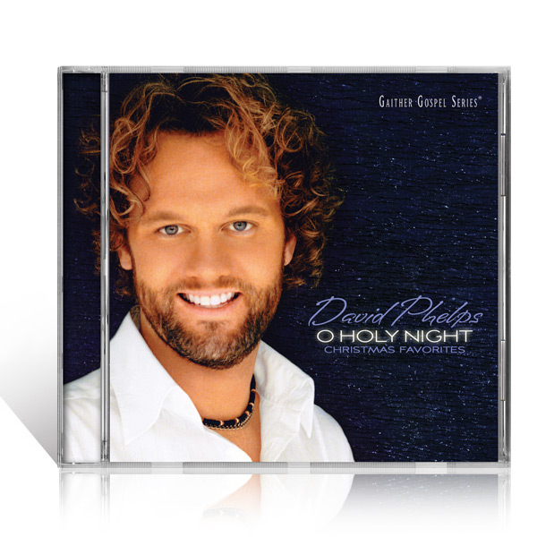 David Phelps: O Holy Night CD