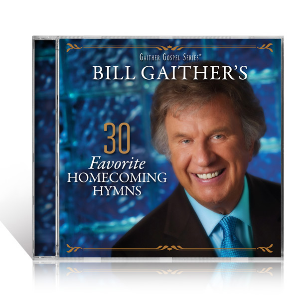 Bill Gaithers 30 Favorite Homecoming Hymns 2 CDs