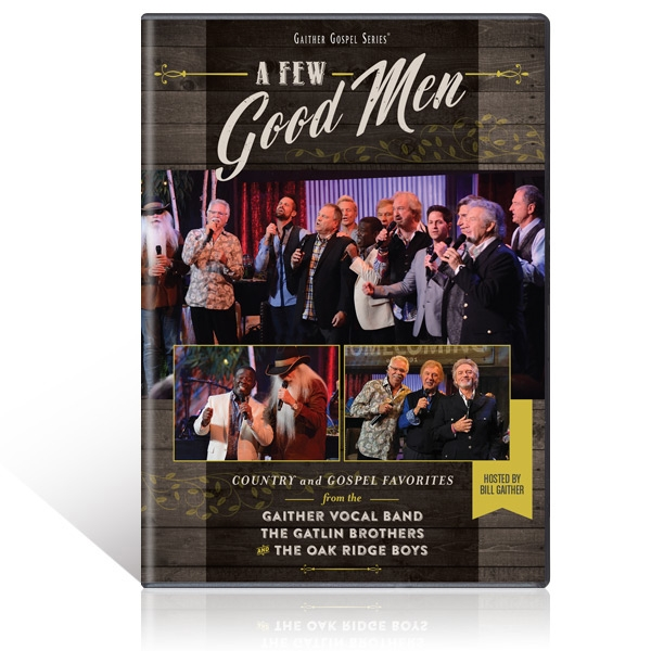 GVB/Gatlin Brothers/Oak Ridge Boys: A Few Good Men DVD