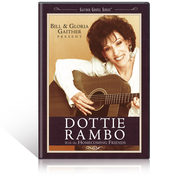 Dottie Rambo With The Homecoming Friends DVD