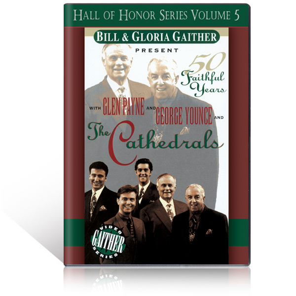 The Cathedrals:  50 Faithful Years DVD