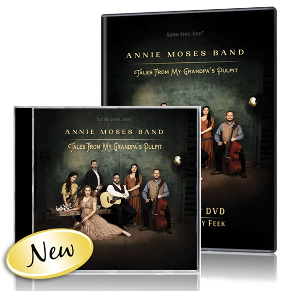 Annie Moses Band: Tales From My Grandpas Pulpit DVD/CD