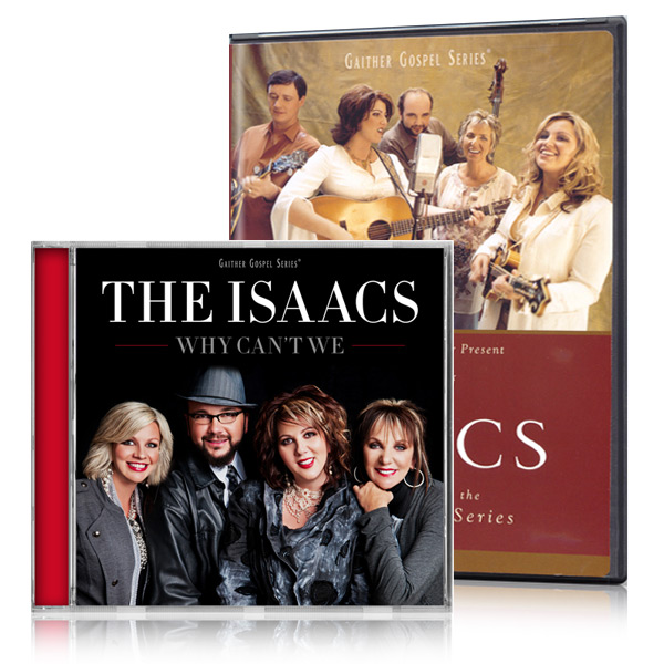 Best Of The Isaacs DVD/Why Cant We CD