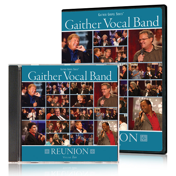 Gaither Vocal Band:  Reunion Vol. 2 DVD & CD