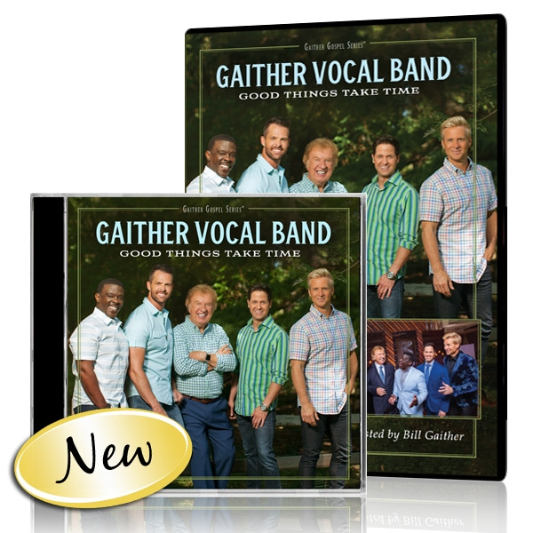 Gaither Vocal Band: Good Things Take Time DVD/CD