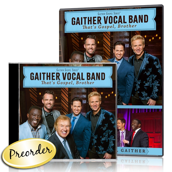 Gaither Vocal Band: Thats Gospel, Brother DVD & CD