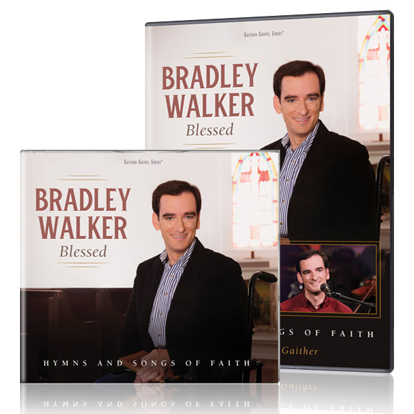 Bradley Walker: Blessed - Hymns & Songs Of Faith DVD and CD
