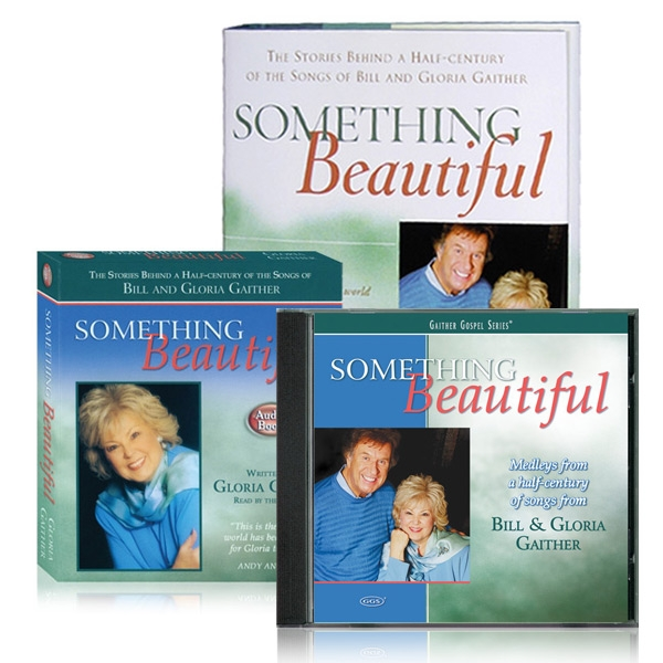 Something Beautiful Book, 2 CD set and Audio Book by Gloria Gaither