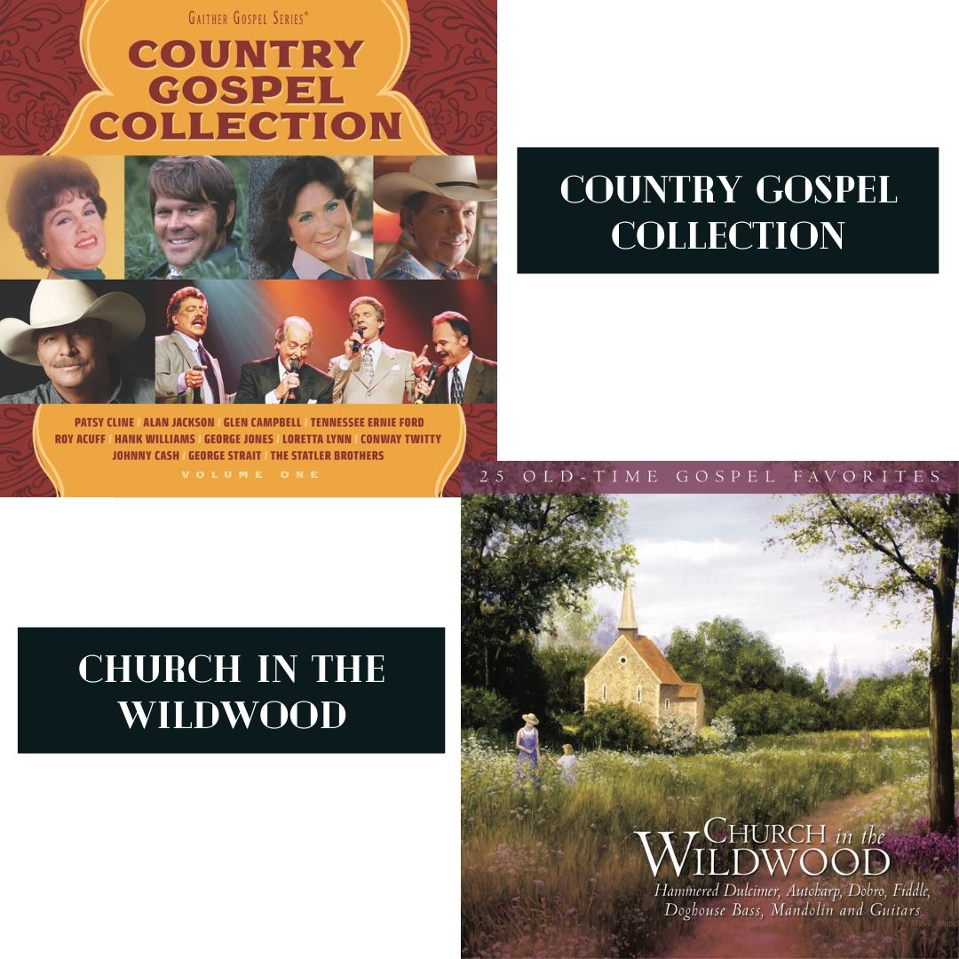 COUNTRY GOSPEL COLLECTION + CHURCH IN THE WILDWOOD