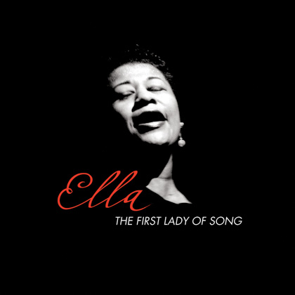 ELLA: THE FIRST LADY OF SONG
