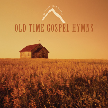 OLD TIME GOSPEL HYMNS