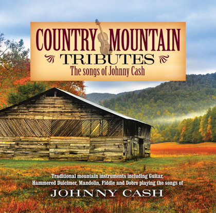COUNTRY MOUNTAIN TRIBUTES: THE SONGS OF JOHNNY CASH