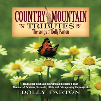 COUNTRY MOUNTAIN TRIBUTES: THE SONGS OF DOLLY PARTON