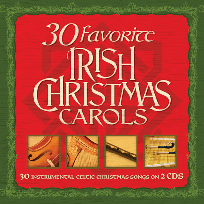 30 FAVORITE IRISH CHRISTMAS CAROLS - 2 CDS