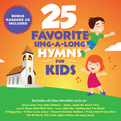 25 FAVORITE SING-A-LONG HYMNS FOR KIDS