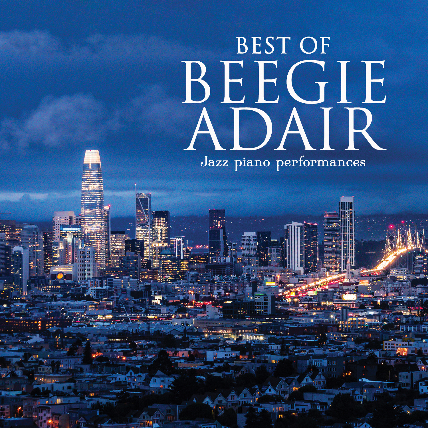BEST OF BEEGIE ADAIR:...