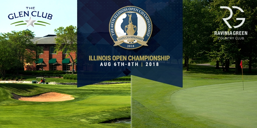 THE 69TH ILLINOIS OPEN CHAMPIONSHIP TO BE CONTESTED AT THE GLEN CLUB AND RAVINIA GREEN COUNTRY CLUB