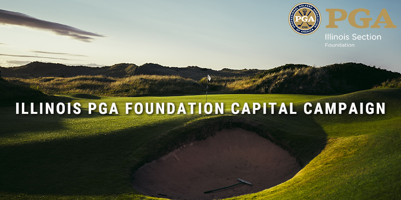 Illinois PGA Foundation Announces $1 Million Capital Campaign in Recognition of 30th Anniversary