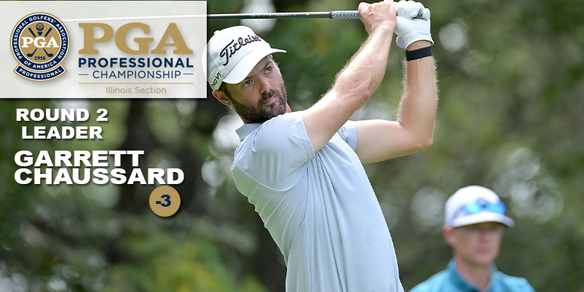 Chaussard Holds One Stroke Lead After 36-holes at the Illinois PGA Professional Championship