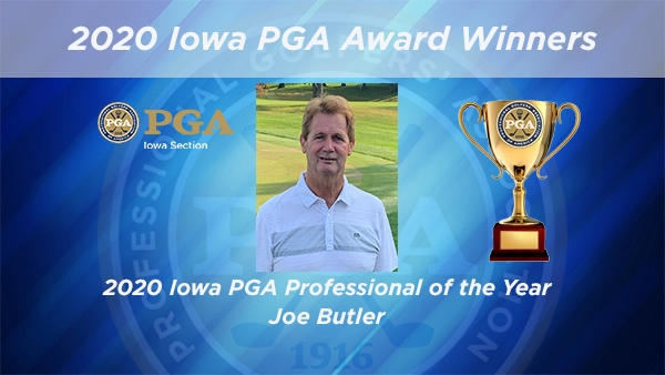 Joe Butler Named 2020 Iowa PGA Golf Professional of the Year