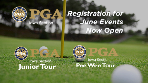 Iowa PGA Section Match Play and All June Event Registration is Open
