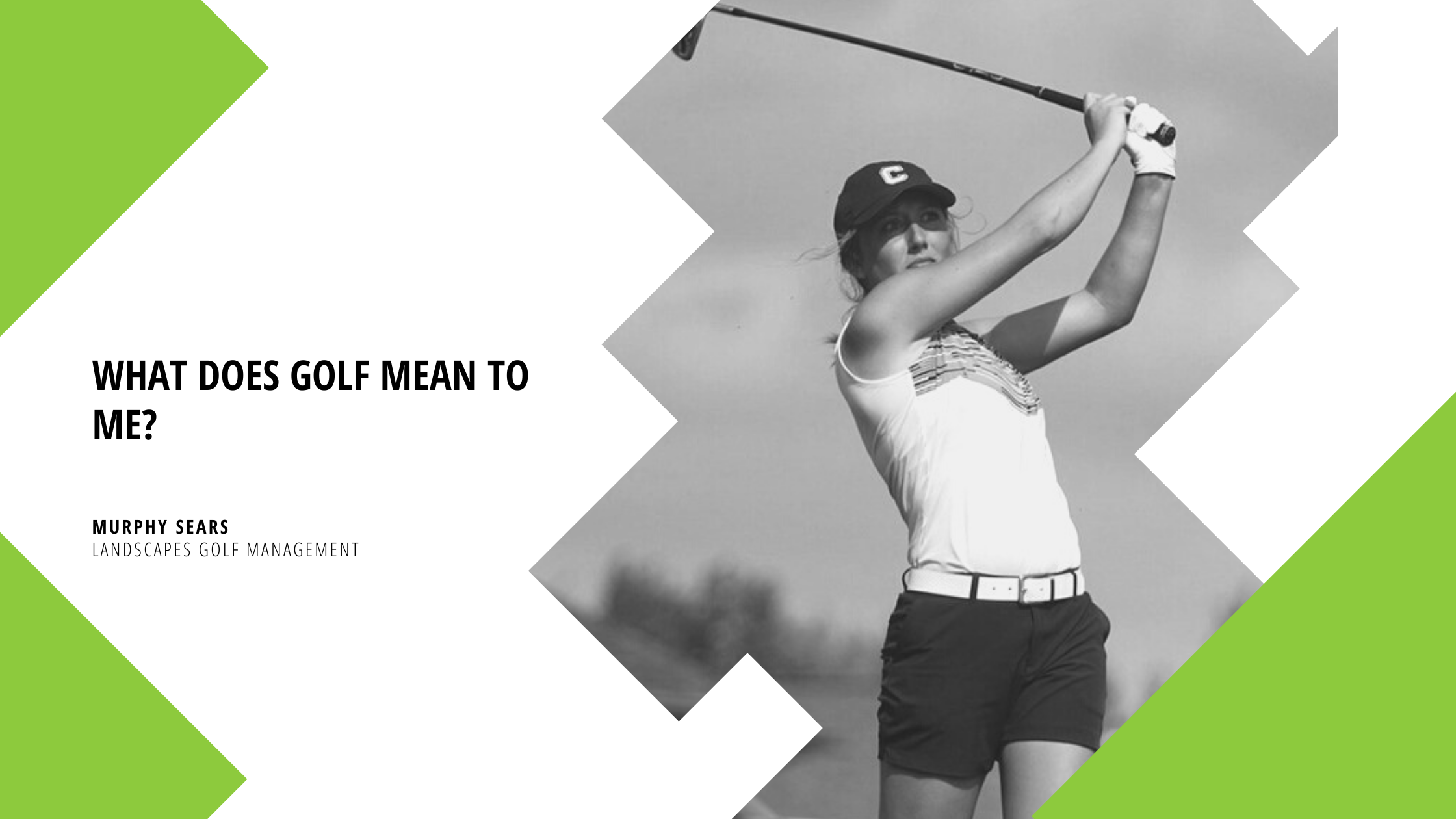 What Does Golf Mean To Me?
