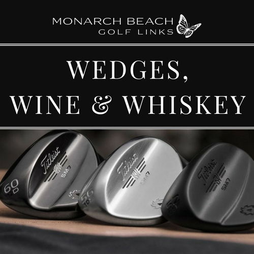 Wedges, Wine & Whiskey  |  Friday, October 18th