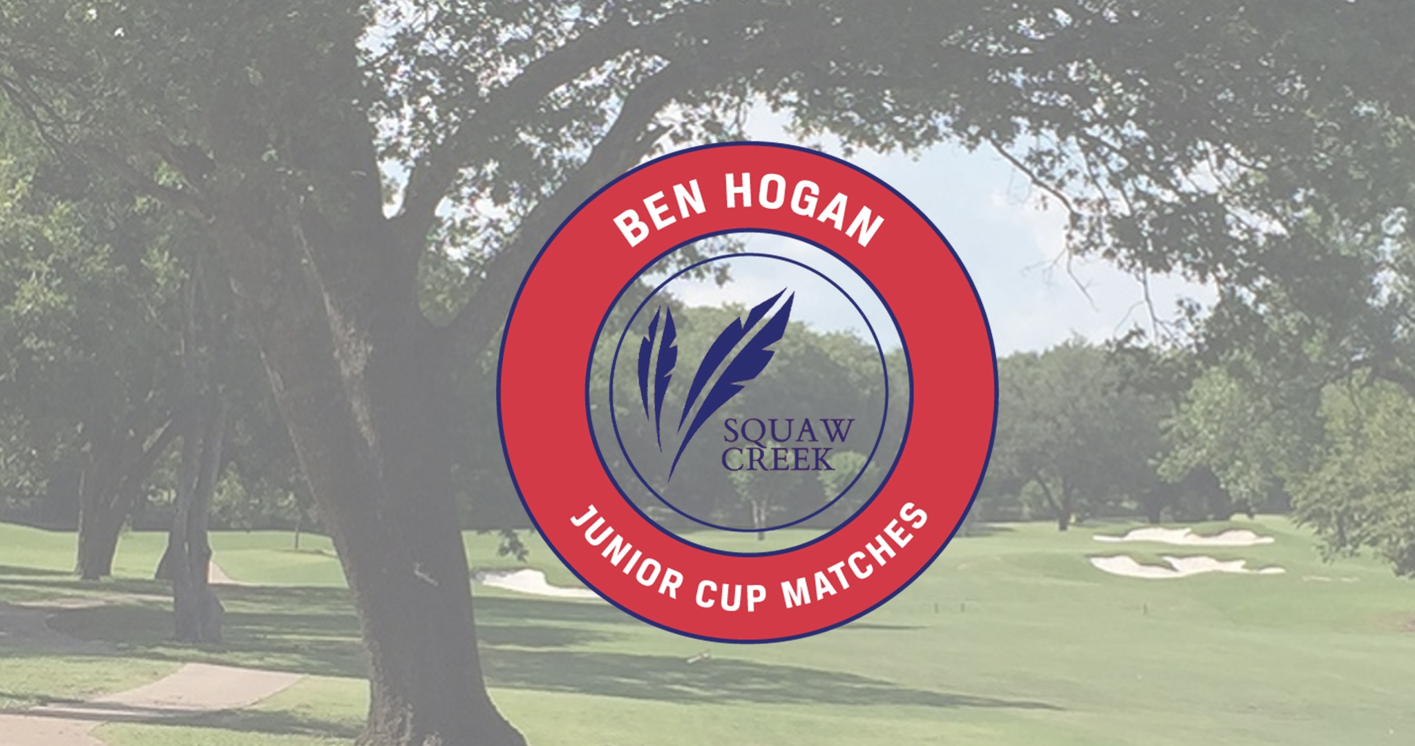 Northern Texas PGA & Southern Texas PGA Announce 4th Annual Ben Hogan Junior Cup Matches Captains & Site Change