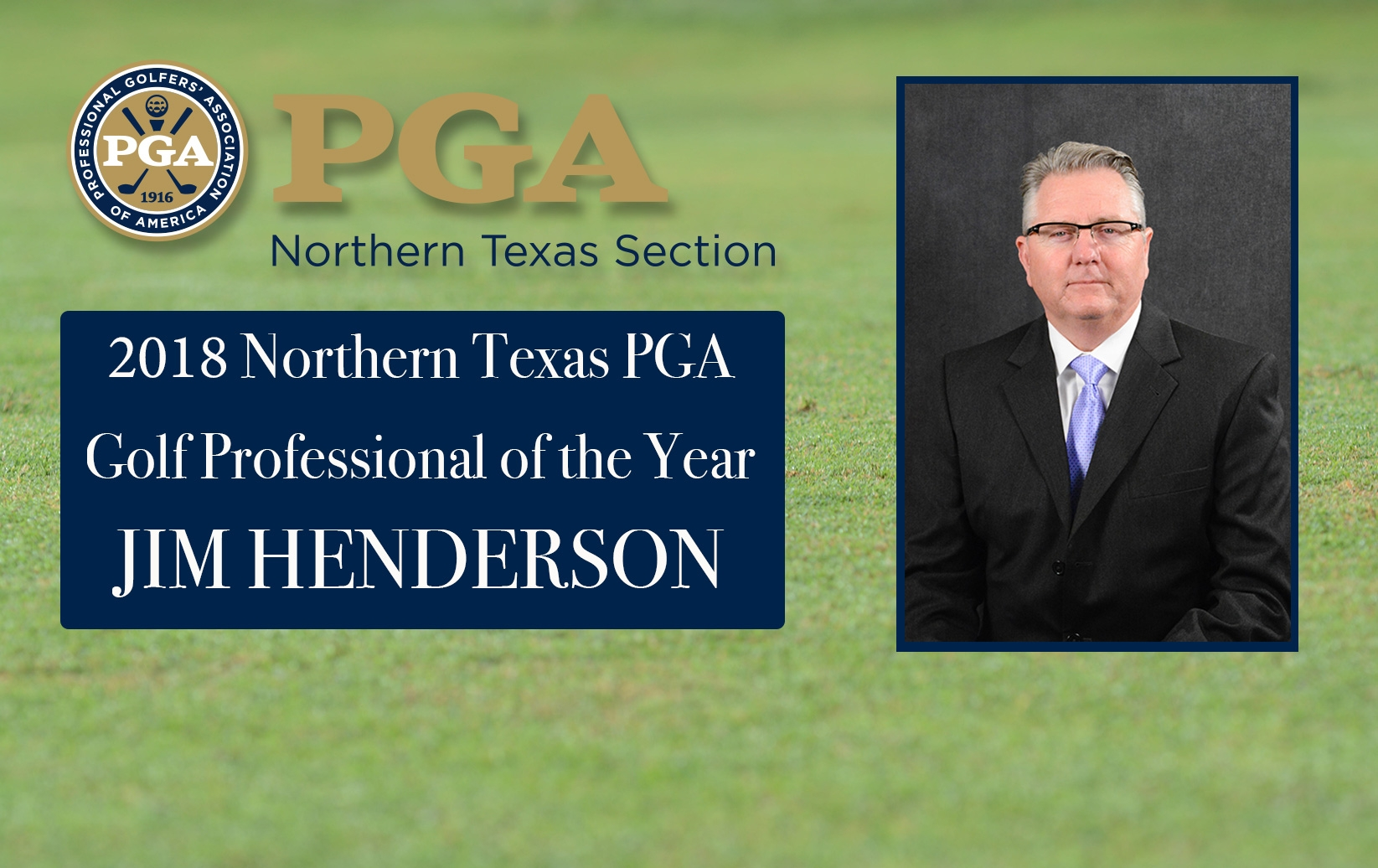 2018 Northern Texas PGA Section Award Winners Announced, Jim Henderson Named Golf Professional of the Year