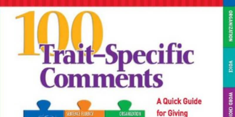 Six Traits Professional Resources 100 Trait-Specific Comments