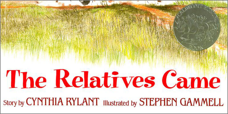 Six Traits Mentor Texts Trait of Organization The Relatives Came