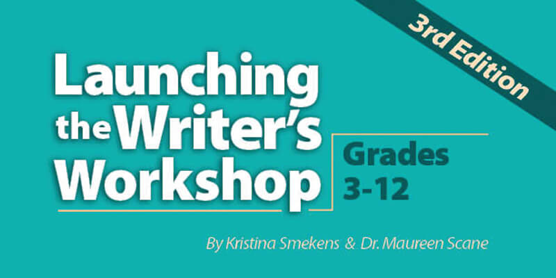 Launching the Writer's Workshop Grades 3-12