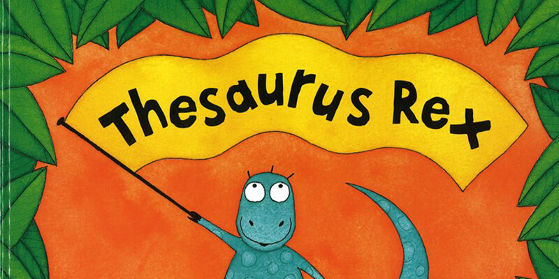 Six Traits Mentor Text Labeling Thesaurus Rex