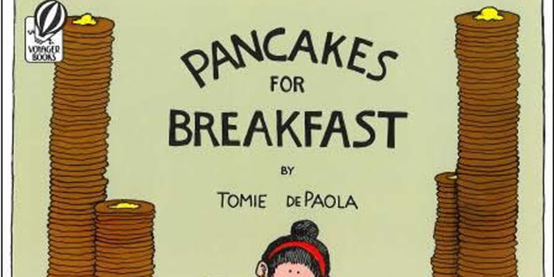 Six Traits Mentor Text Drawings Pancakes for Breakfast