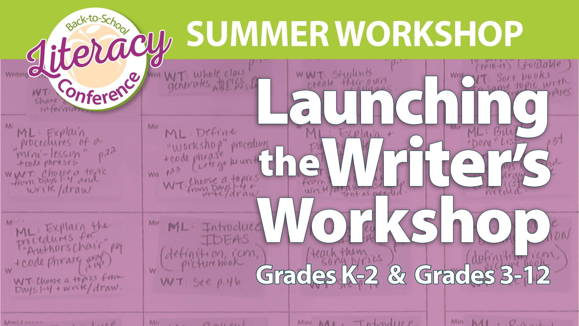 Back-to-School Literacy Conference Launching the Writer's Workshop