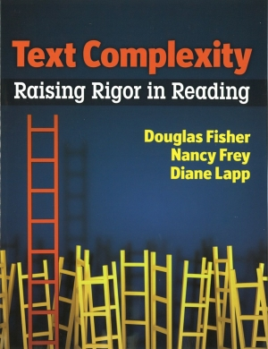 Text Complexity Raising Rigor in Reading