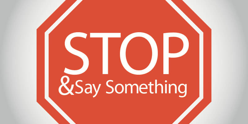 Stop and Say Something