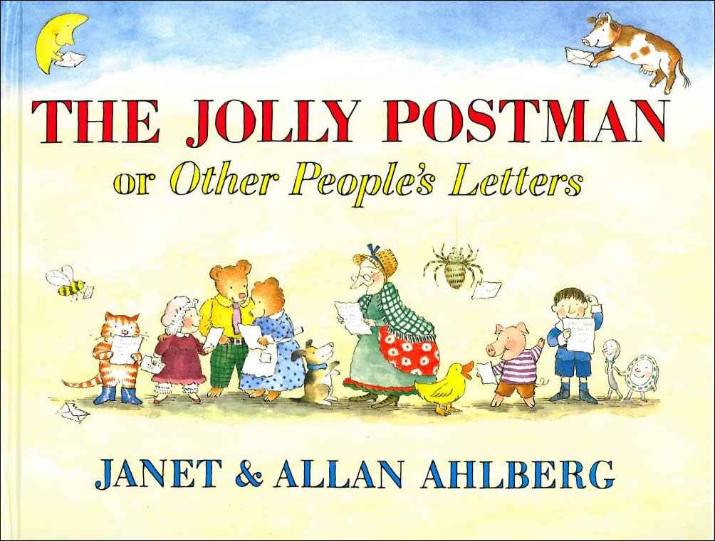 The Jolly Postman or Other People's Letters by Janet & Allan Ahlberg