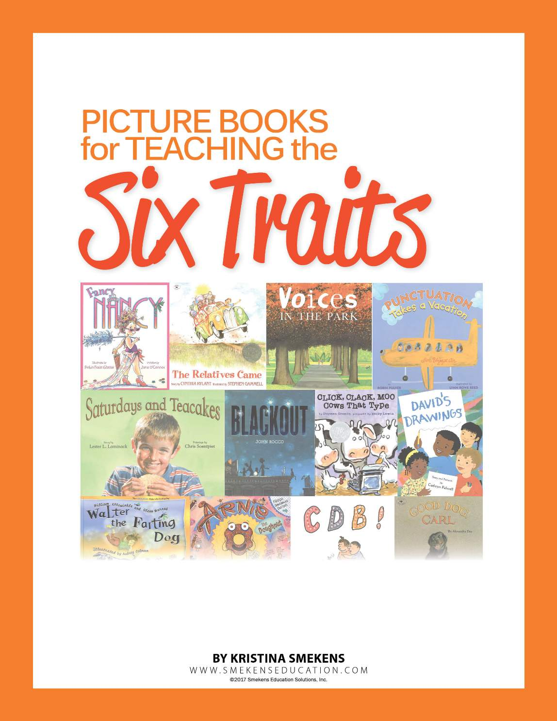 Kristina Smekens Picture Books for Teaching the 6 Traits