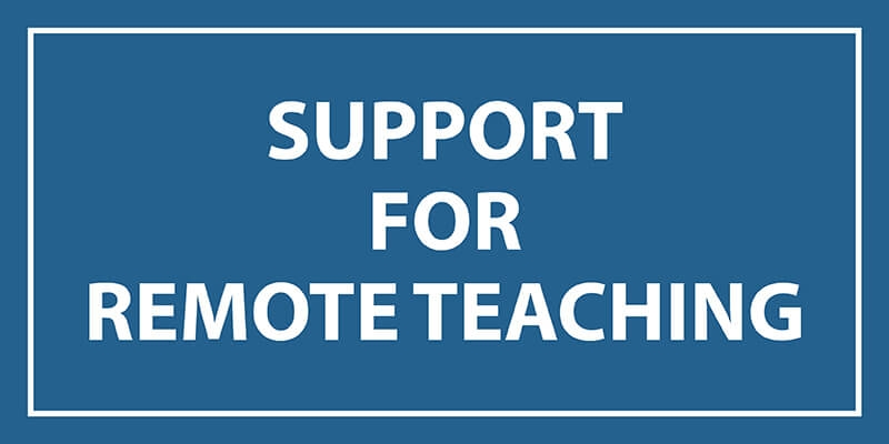 Support for Remote Teaching