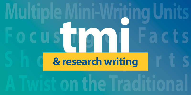 Teach Research Writing in Smaller, Mini-Units