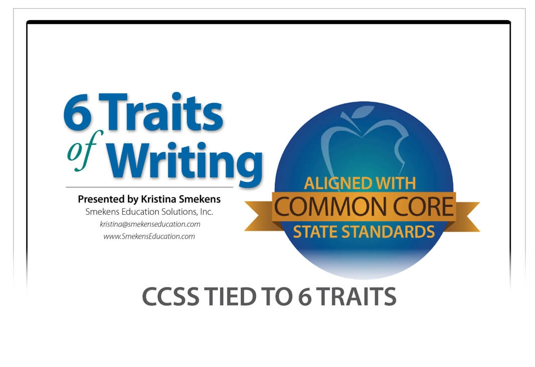6 Traits of Writing in the Common Core State Standards