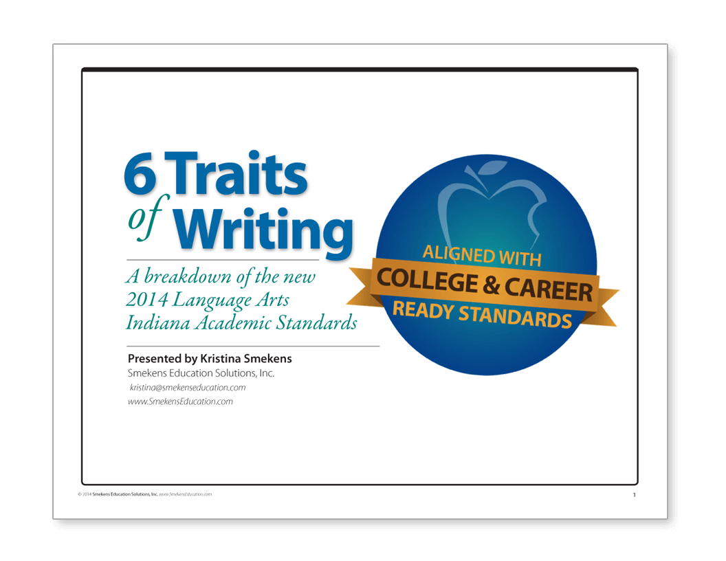 6 Traits of Writing in the Indiana Academic Standards