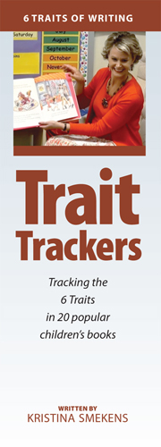 Trait Trackers for 6-Traits of Writing Mini-Lessons from Kristina Smekens