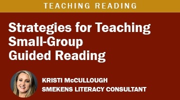 Teaching Small-Group Guided Reading